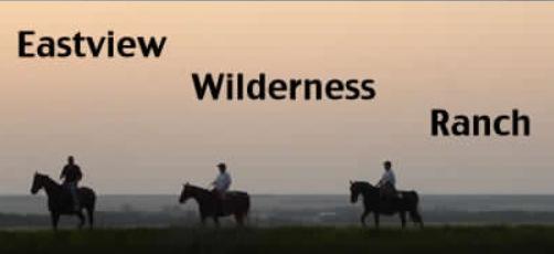 Eastview Wilderness Ranch
